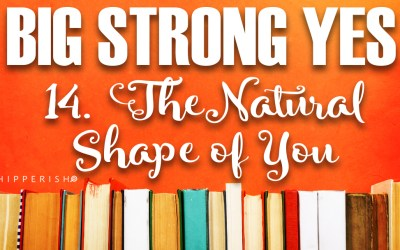 BSY #14. The Natural Shape of You