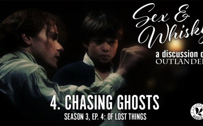 Sex & Whisky #4. Chasing Ghosts