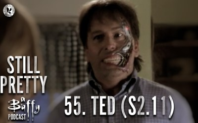 Still Pretty #55. Ted (S2.11)