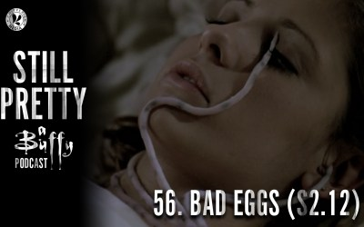 Still Pretty #56. Bad Eggs (S2.12)