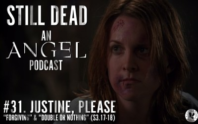 Still Dead #31. Justine, Please. (S3.17-18)