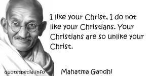 gandhi and my feelings about Christ