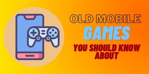 Old Mobile Games
