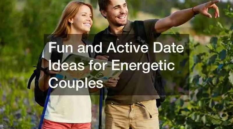 Date 1 Active Date Ideas