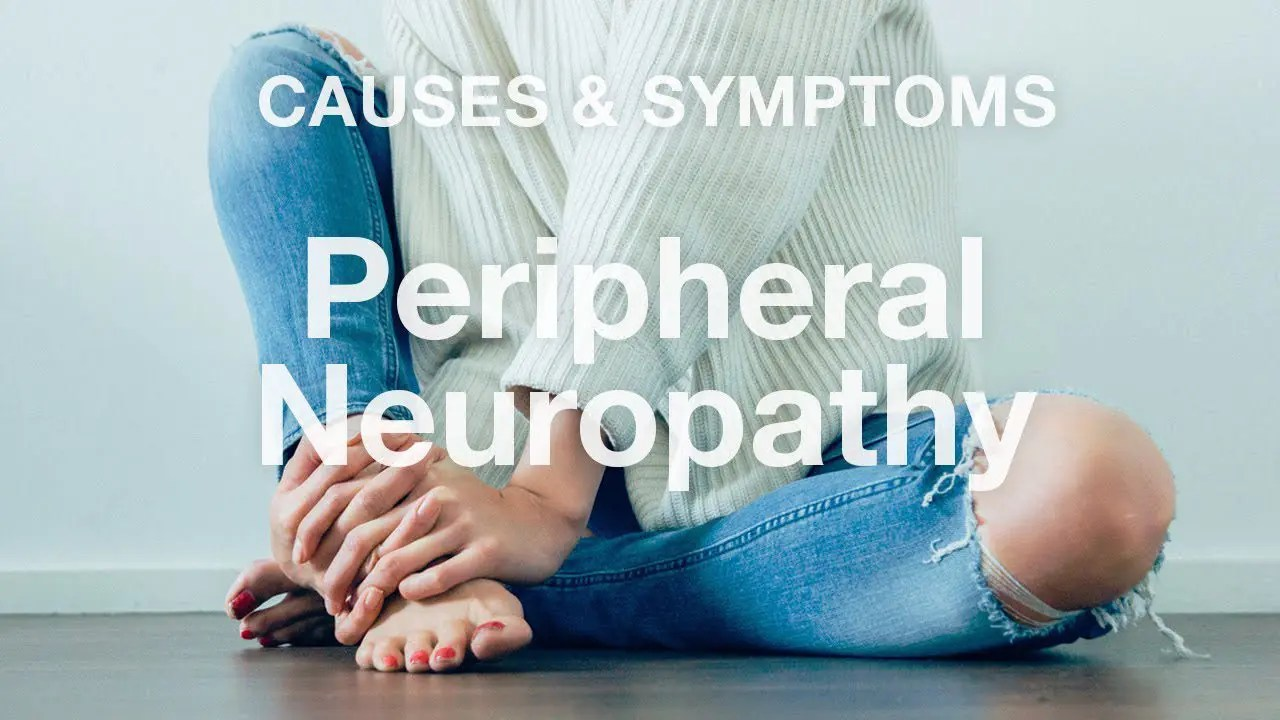 Peripheral Neuropathy Causes & Symptoms | El Paso, TX (2019)