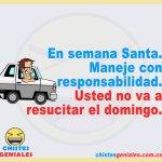 En semana Santa maneje con responsabilidad