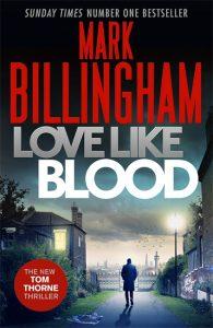 Mark Billingham - Love Like Blood