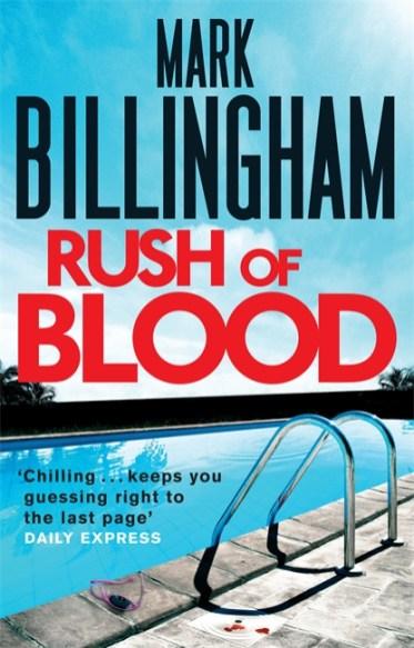 Mark Billingham - Rush of Blood