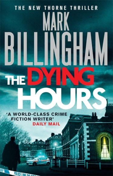 Mark Billingham - The Dying Hours