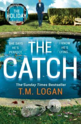 The Catch - TM Logan