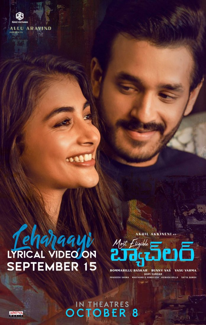 Leharaayi lyrical Video From Most Eligible Bachelor On September 15