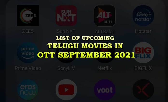 List of Upcoming Telugu Movies in OTT September 2021 Release Dates