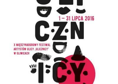 """X Międzynarodowy Festiwal Artystów Ulicy """"ULICZNICY"""""""