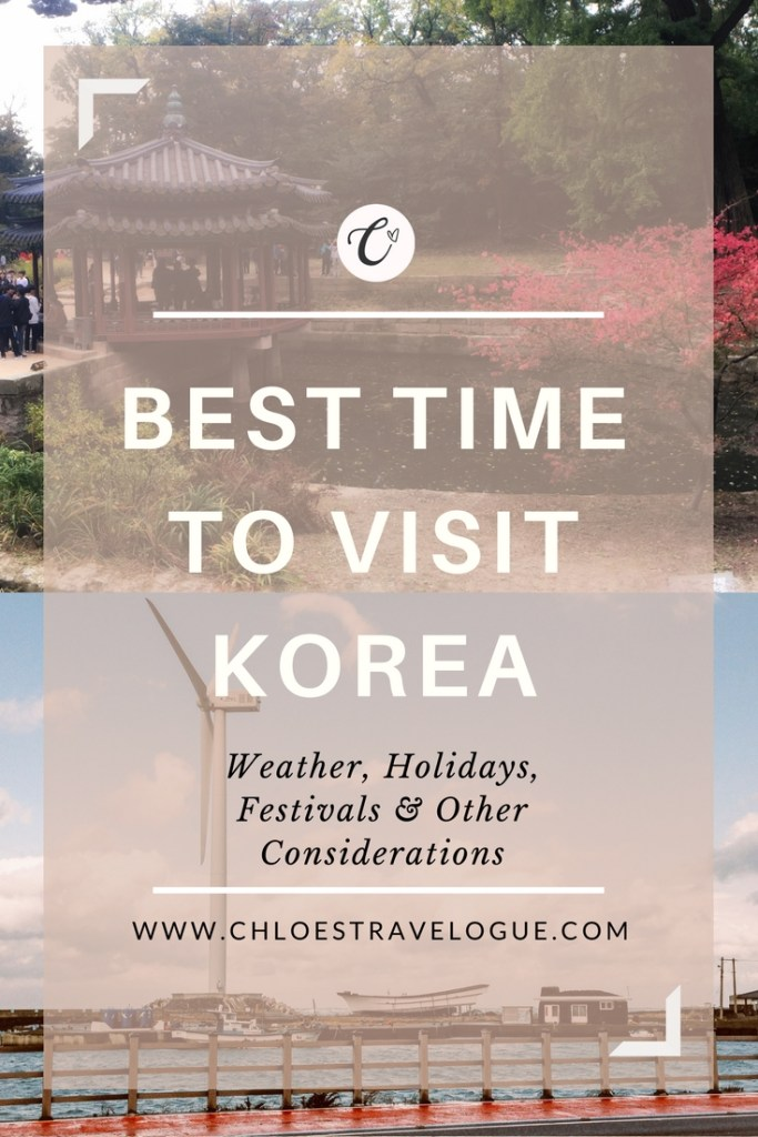 Best Time to Visit Korea - Weather, Holidays, Festivals and other considerations | www.chloestravelogue.com #Korea #TravelAsia #