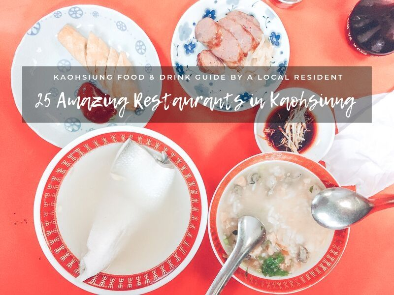 Best Food & Drinks in Kaohsiung