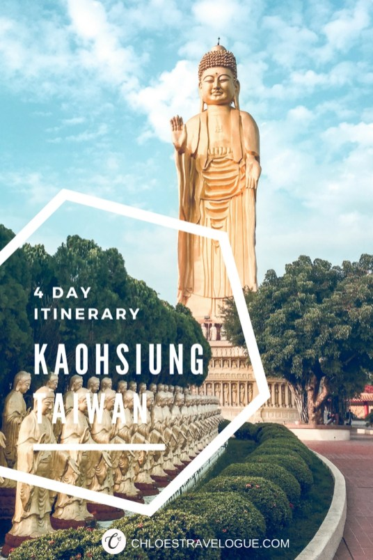 Things to Do in Kaohsiung, Taiwan | 4 Day Itinerary by Local | www.chloestravelogue.com