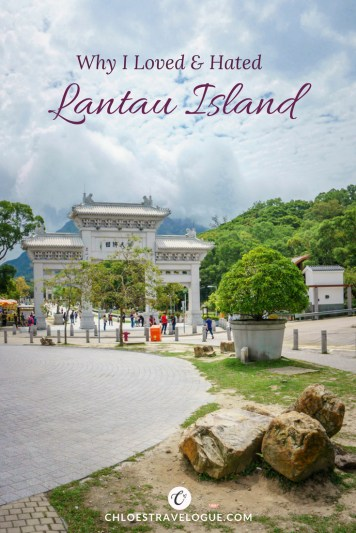 Why I loved and hated Lantau Island Hong Kong   All you need to know about Lantau: How to Ride a Cable Car, What to See & What to expect #LantauIsland #HongKong #DiscoverHongKong #BigBuddha #TianTanBuddha #PoLinMonastery #wisdompath #cablecar #daytrip #BuddhistTemple #Citygateoutlets