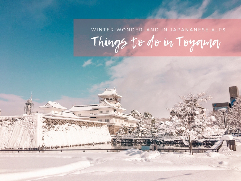 Winter in Japan | Things to Do in Toyama in One Day