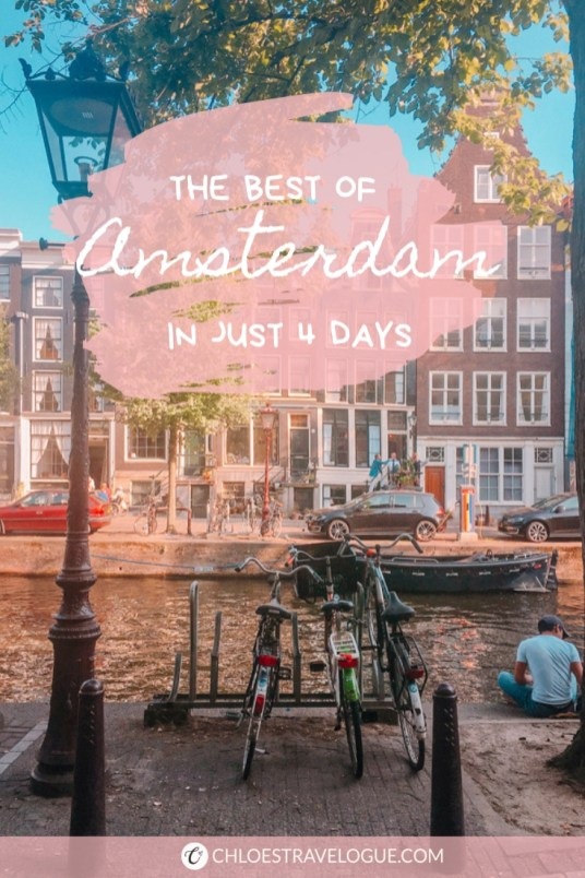 Amsterdam Itinerary 4 Days (for First-Time Visitors) | Spend perfect 4 days in Amsterdam to see the best of Amsterdam | #Amsterdam #Holland #AmsterdamItinerary #AmsterdamThingstoDo #iAmsterdam #AmsterdamBucketList