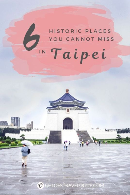 6 Historic Places to Visit in Taipei | Taipei Free Walking Tour for History Buffs | Learn critical moments in Taiwan History through Storytelling | #Taipei #TaipeiTravel #TaipeiWalkingTour #Taiwan #TaipeiThingstoDo