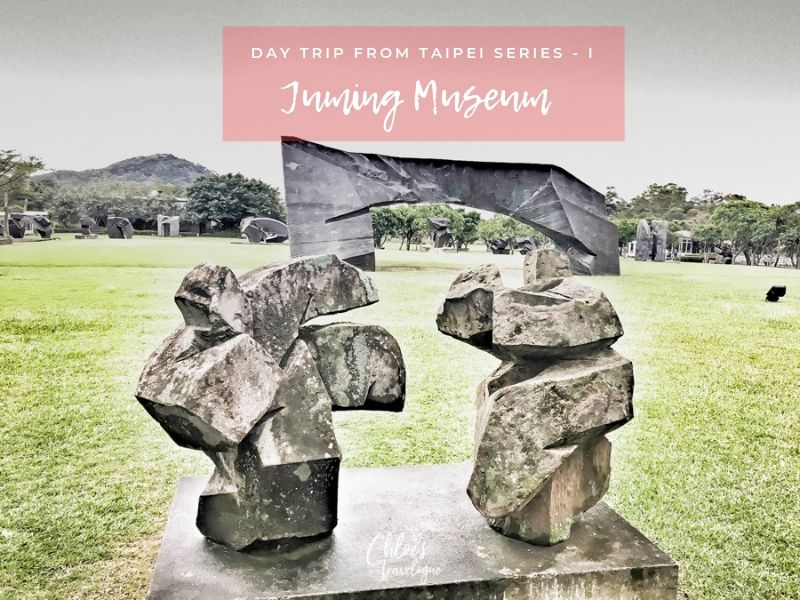 Day Trip from Taipei | Juming Museum