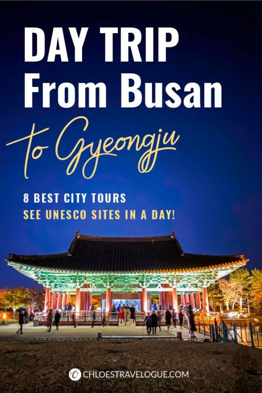 Gyeongju Day Trip from Busan: How I saw Korea's UNESCO World Heritage city in one day with Gyeongju Tours | #Gyeongju #GyeongjuDayTrip #BusanDayTrip #GyeongjuTour #SouthKorea #Korea #KoreaTravel #AsiaTravel #UNESCOWorldHeritageSites #GyeongjuTour #GyeongjuNighttour