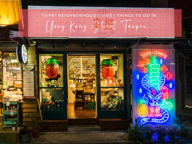 Things to Do in Yong Kang Street Taipei