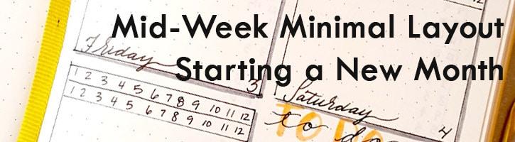 Minimal design, mid-week start weekly bullet journal