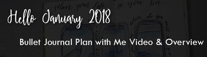 January 2018 Bullet Journal Plan with Me Planner Set up