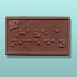 Have A Nice Day Braille Chocolate Plaque