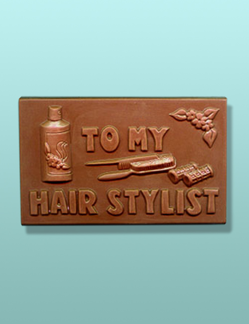 To My Hair Stylist Chocolate Plaque