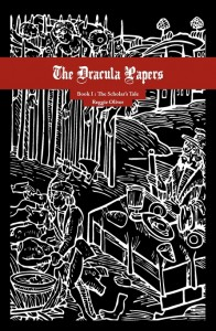 The Dracula Papers - Book 1