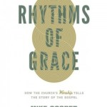 Book review: Rhythms of Grace