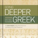 Book review: Going Deeper with New Testament Greek