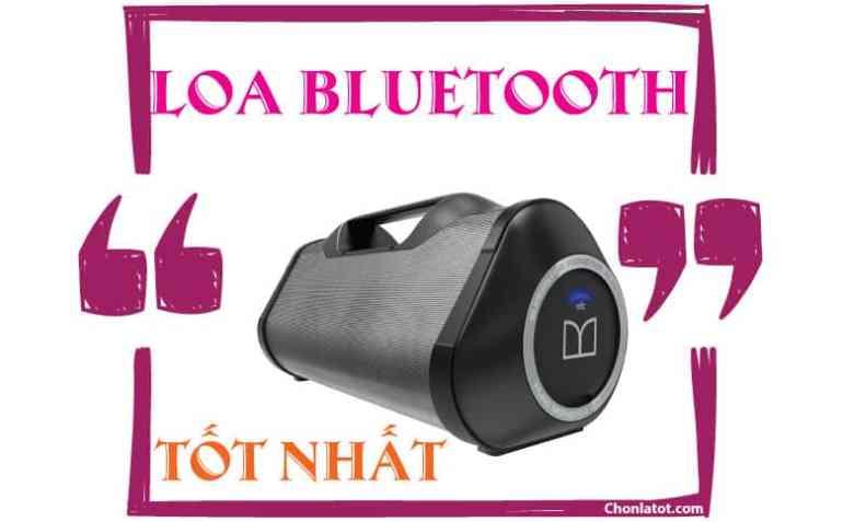 Loa Bluetooth tốt nhất