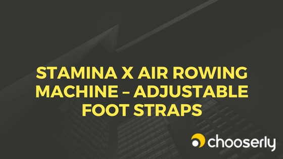 Stamina X Air Rowing Machine Review Adjustable Foot Straps