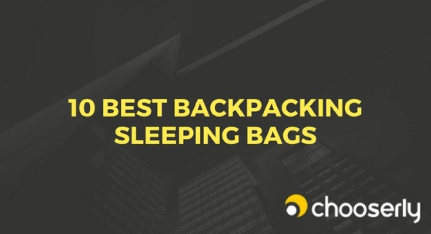 10 Best Backpacking Sleeping Bags