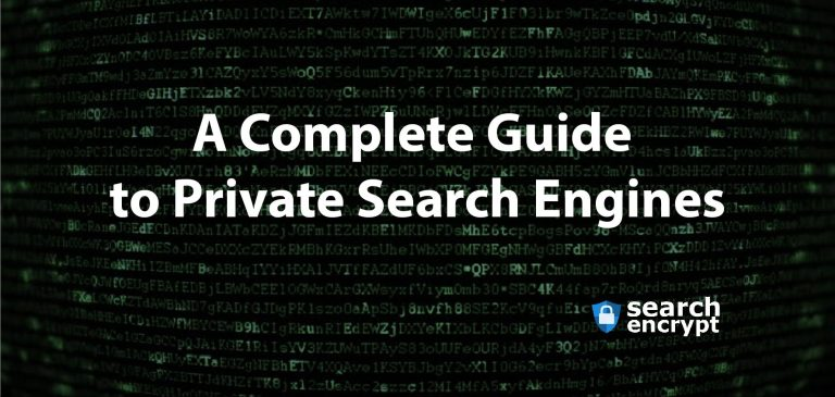 Complete Guide to Private Search Engines