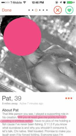The Men I Meet on Tinder - Pat wants me to give him points for not posting a shirtless selfie...