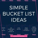 50 Simple Bucket List Ideas To Do Right Now Choosing Figs