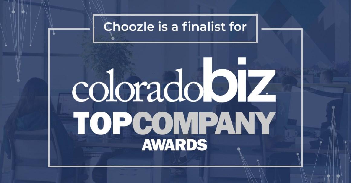 Choozle is a finalist for ColoradoBiz Magazine's Top Company Awards