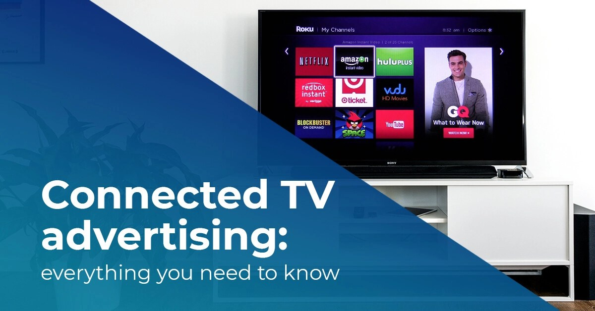 What is connected tv advertising?