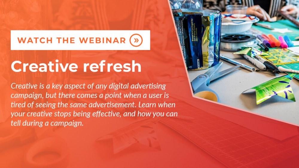 Refresh digital advertising creative webinar