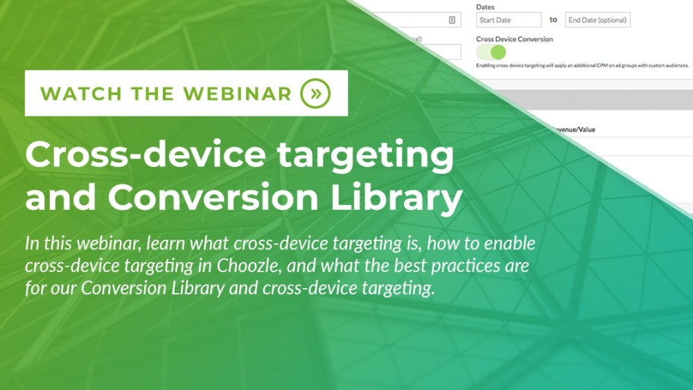 New features: Cross-device targeting and Conversion Library Webinar
