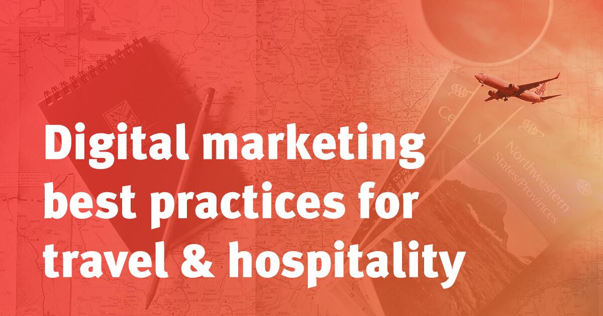 Digital Marketing Best Practices Travel Hospitality