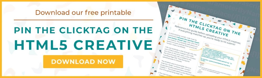 Download our Pin the clickTAG on the HTML5 creative printable!