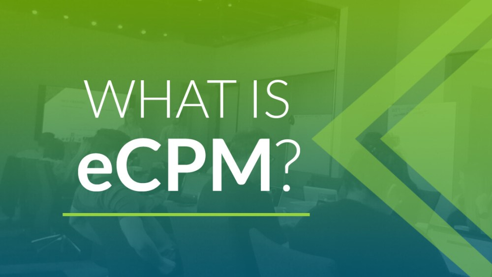 What is eCPM?