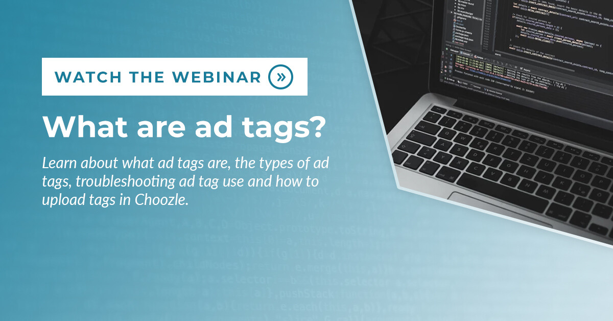 What are ad tags webinar