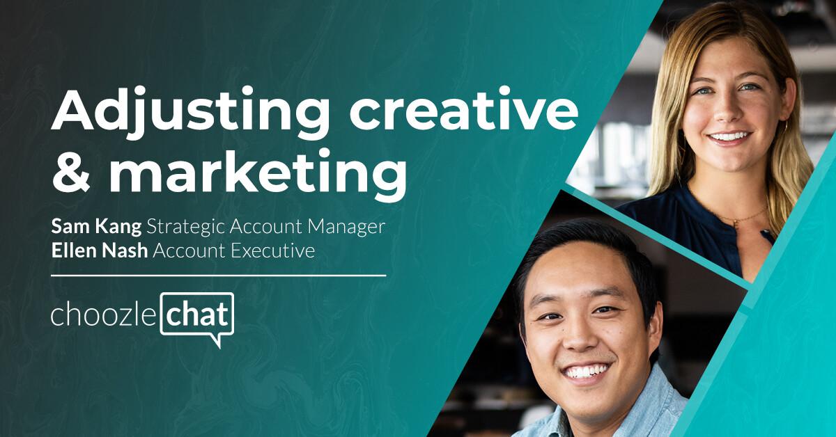 Changing Marketing Strategy & Creative