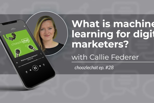 How Choozle is using machine learning for digital marketing